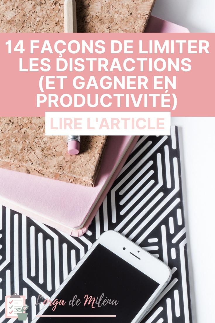 Pour être productive, pas de secret, il faut se concentrer. Et pour ça il faut absolument limiter les distractions ! Découvrez 14 façons de faire dans cet article #productivité #organisation #concentration