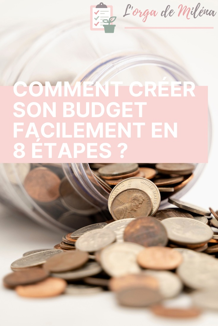 Comment créer son budget facilement en 8 étapes pour gérer facilement son argent et ne plus craindre les fins de mois #budget #finances #organisation #gestion