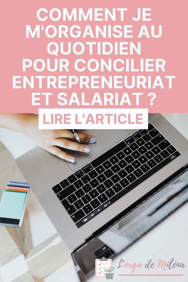 """Je vous explique les 6 pratiques que j'ai mises en place pour pouvoir concilier entrepreneuriat et salariat sans arrêter de vivre ou dormir. #organisation #entrepreneuriat #business #productivité"""""""