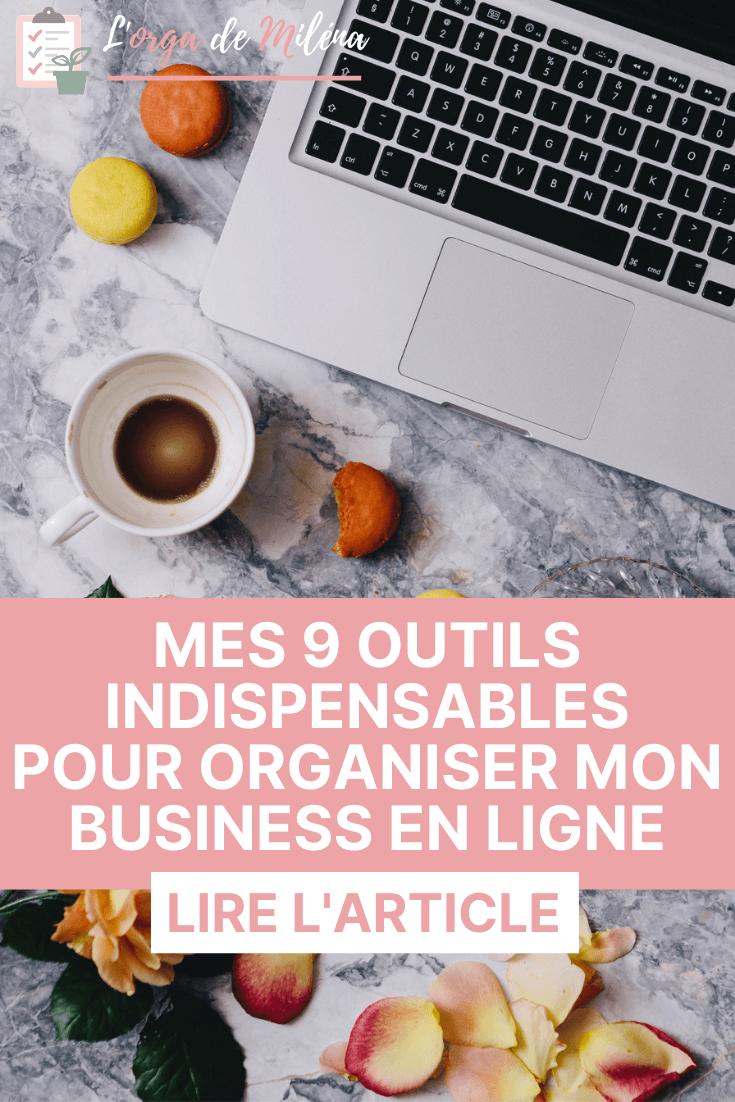 Parce qu'un business en ligne prend beaucoup de temps à gérer, voici les outils que j'utilise quotidiennement pour en gagner ! #organisation #business #entrepreneuriat #outils