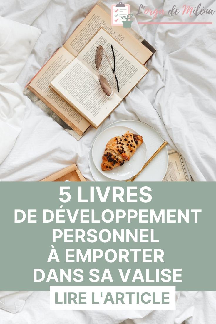 En panne d'idée pour les vacances ? Voici ma sélection triée sur le volet des 5 livres de développement personnel à emporter dans votre valise cet été ! #lecture #développementpersonnel #inspiration